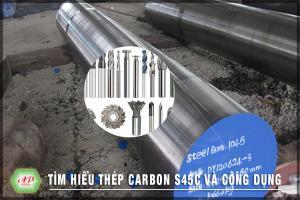 Thép carbon S45C và công dụng